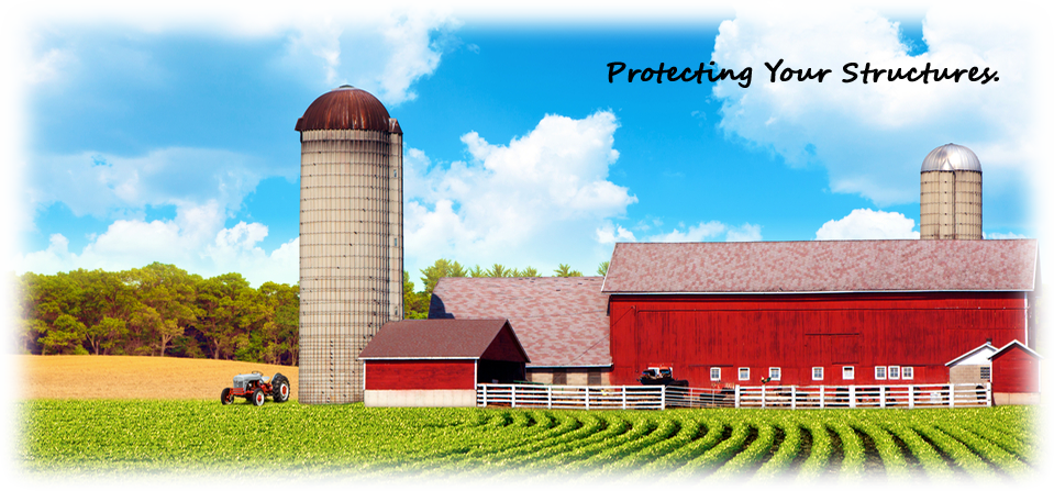 Barn, Out Buildings & Silo - Protecting Your Structures